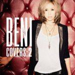 BENI 『COVERS2』来月リリース。まさかそう来るとはねー。